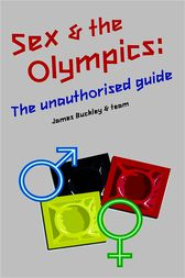 Sex and the Olympics by James Buckley