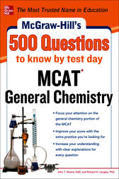 McGraw-Hill's 500 MCAT General Chemistry Questions to Know by Test Day by John T. Moore