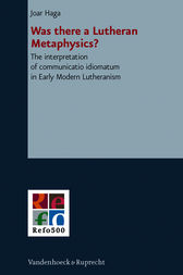 Was there a Lutheran Metaphysics? by Joar Haga