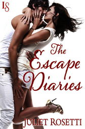The Escape Diaries by Juliet Rosetti