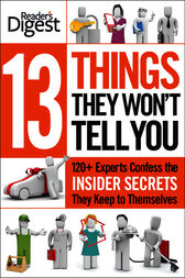13 Things They Won't Tell You by Editors of Reader's Digest;  Liz Vaccariello