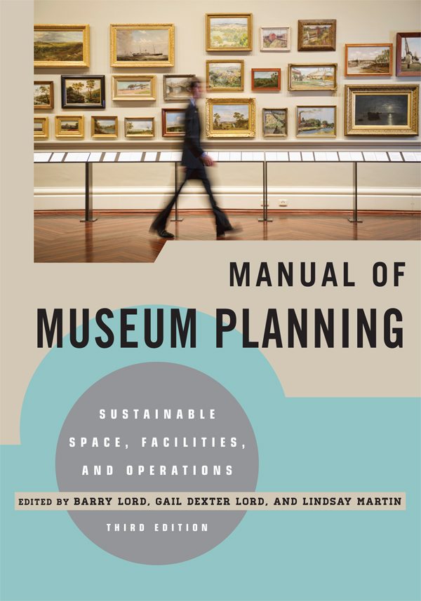 Download Ebook Manual of Museum Planning (3rd ed.) by Barry Lord Pdf