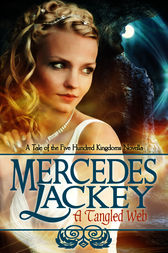 A Tangled Web by Mercedes Lackey