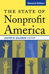The State of Nonprofit America by Lester M. Salamon
