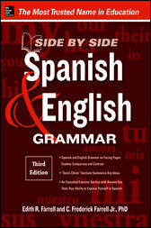 Side-By-Side Spanish and English Grammar, 3rd Edition by Edith Farrell