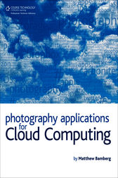 Photography Applications for Cloud Computing by Matthew Bamberg