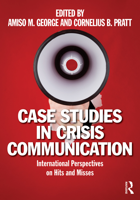 Download Ebook Case Studies in Crisis Communication by Amiso M. George Pdf
