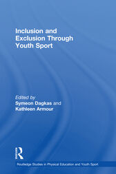 Inclusion and Exclusion Through Youth Sport by Symeon Dagkas