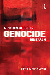 New Directions in Genocide Research by Adam Jones