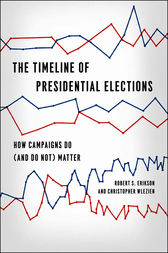 The Timeline of Presidential Elections by Robert S. Erikson