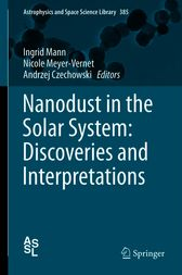 Nanodust in the Solar System: Discoveries and Interpretations by Ingrid Mann