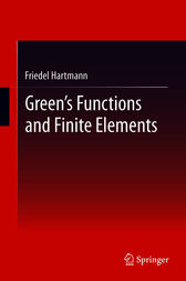 Green's Functions and Finite Elements by Friedel Hartmann