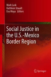Social Justice in the U.S.-Mexico Border Region by Mark Lusk