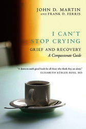 I Can't Stop Crying by John D. Martin