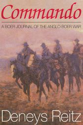 Commando: A Boer Journal Of The Anglo-Boer War
