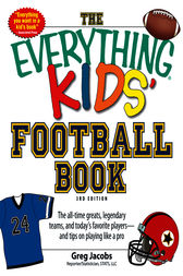 The Everything KIDS' Football Book, 3rd Edition by Greg Jacobs