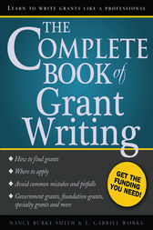 Complete Book of Grant Writing by Nancy Smith