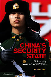 China's Security State by Xuezhi Guo