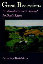 Great Possessions: An Amish Farmer's Journal