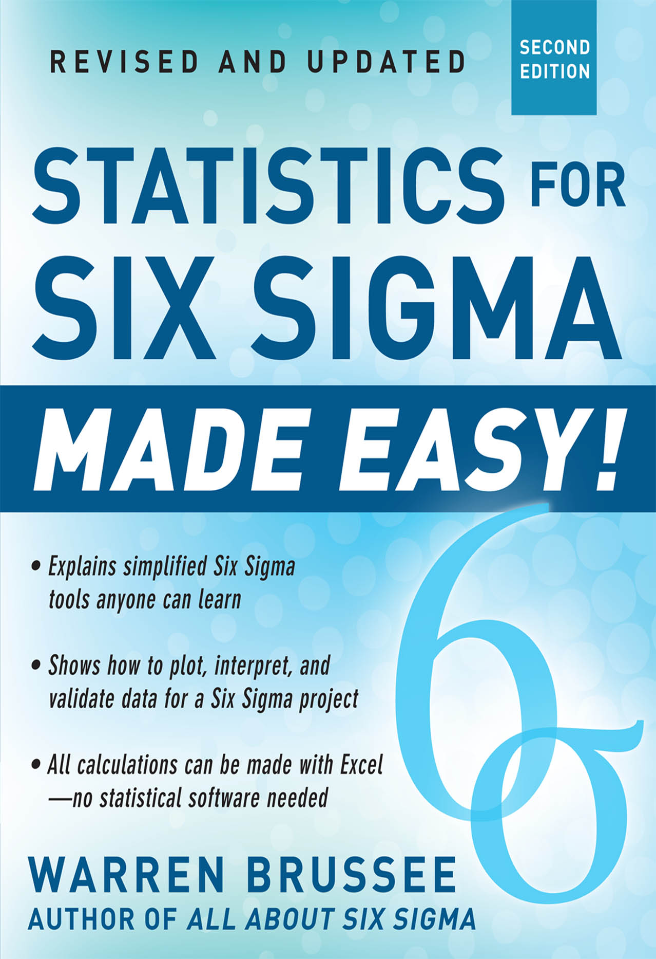 Download Ebook Statistics for Six Sigma Made Easy! Revised and Expanded Second Edition (2nd ed.) by Warren Brussee Pdf