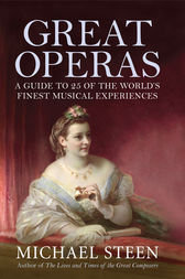 Great Operas by Michael Steen