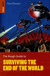 The Rough Guide to Surviving the End of the World by Paul Parsons