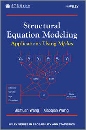 Structural Equation Modeling by Jichuan Wang