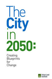 The City in 2050 by Maureen McAvey