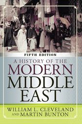 A History of the Modern Middle East by William L Cleveland