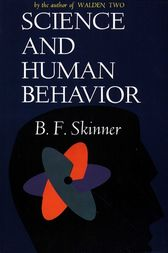 Science And Human Behavior by B.F Skinner