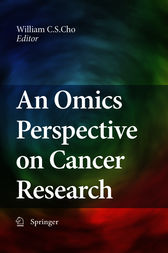 An Omics Perspective on Cancer Research by William Chi-Sing Cho