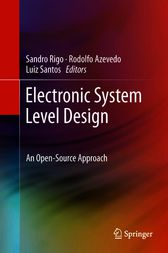 Electronic System Level Design by Sandro Rigo