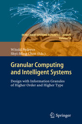 Granular Computing and Intelligent Systems by Witold Pedrycz