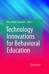 Technology Innovations for Behavioral Education by Mary Banks Gregerson