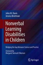 Nonverbal Learning Disabilities in Children by John M. Davis