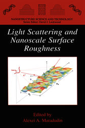 Light Scattering and Nanoscale Surface Roughness by Alexei A. Maradudin