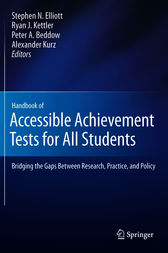 Handbook of Accessible Achievement Tests for All Students by Stephen N. Elliott