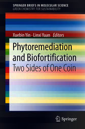 Phytoremediation and Biofortification by Xuebin Yin