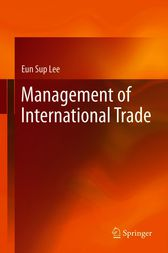 Management of International Trade by Eun Sup Lee