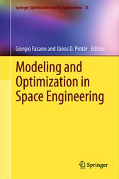 Modeling and Optimization in Space Engineering by Giorgio Fasano