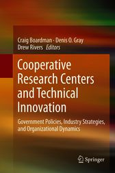 Cooperative Research Centers and Technical Innovation by Craig Boardman