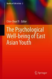 The Psychological Well-being of East Asian Youth by Chin-Chun Yi