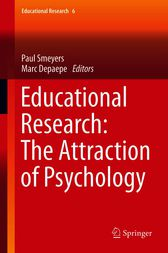 Educational Research: The Attraction of Psychology by Marc Depaepe