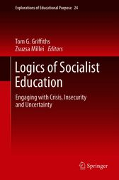 Logics of Socialist Education by Tom G. Griffiths