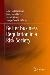 Better Business Regulation in a Risk Society by Alberto Alemanno
