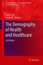 The Demography of Health and Healthcare by Louis G. Pol