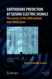 Earthquake Prediction by Seismic Electric Signals by Mary S. Lazaridou-Varotsos