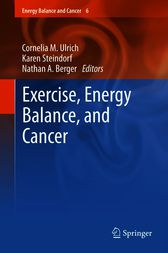 Exercise, Energy Balance, and Cancer by Cornelia M. Ulrich