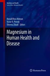 Magnesium in Human Health and Disease by Ronald Ross Watson