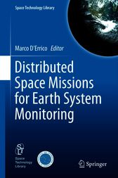 Distributed Space Missions for Earth System Monitoring by Marco D'Errico